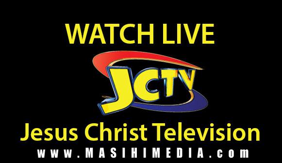 Watch LIVE JCTV: JESUS Christ Television Online Streaming